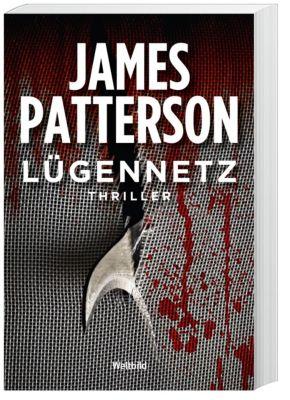 Lügennetz, James Patterson