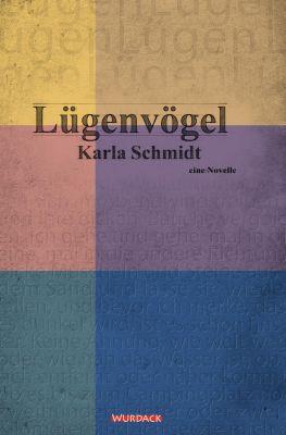 Lügenvögel - Karla Schmidt pdf epub
