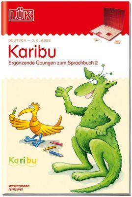 LÜK: Karibu - 3. Klasse: Ergänzende Übungen zum Sprachbuch 2