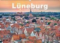 LÜNEBURG Ein- und Ausblicke von Andreas Voigt (Wandkalender 2019 DIN A2 quer), Andreas Voigt