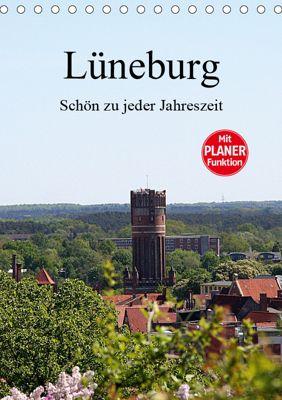 Lüneburg, schön zu jeder Jahreszeit (Tischkalender 2019 DIN A5 hoch), Anja Bagunk