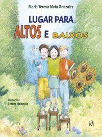 Lugar para Altos e Baixos, Maria Teresa Maia;Malaquias, Cristina Gonzalez
