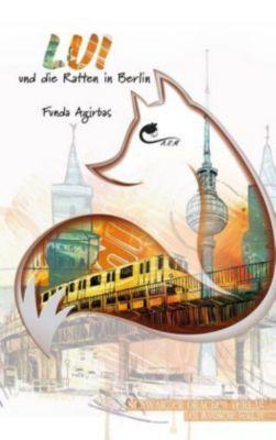LUI und die Ratten in Berlin - Funda Agirbas pdf epub