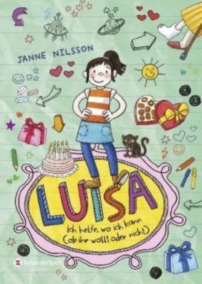 Luisa Band 1: Ich helfe, wo ich kann (ob ihr wollt oder nicht), Janne Nilsson