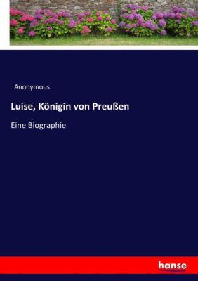 Luise, Königin von Preußen - Anonym  