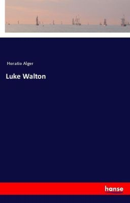 Luke Walton, Horatio Alger