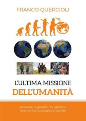 L'ultima missione dell'umanità, Franco Quercioli