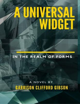 Lulu.com: A Universal Widget - In the Realm of Forms, Garrison Clifford Gibson