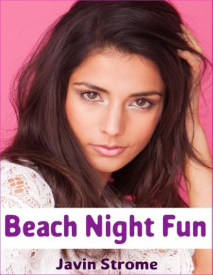 Lulu.com: Beach Night Fun, Javin Strome