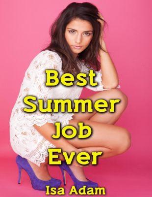 Lulu.com: Best Summer Job Ever, Isa Adam