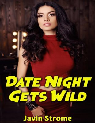 Lulu.com: Date Night Gets Wild, Javin Strome