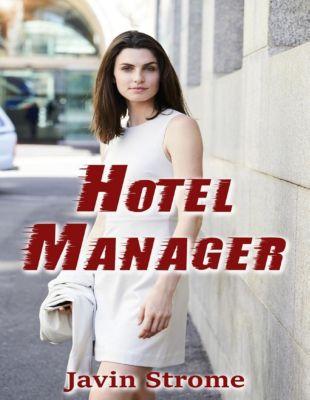 Lulu.com: Hotel Manager, Javin Strome