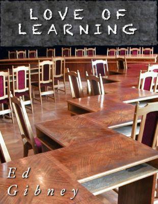 Lulu.com: Love of Learning, Ed Gibney