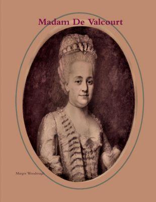 Lulu.com: Madam De Valcourt, Margaret Woodrough