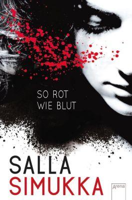 Lumikki Trilogie Band 1: So rot wie Blut, Salla Simukka