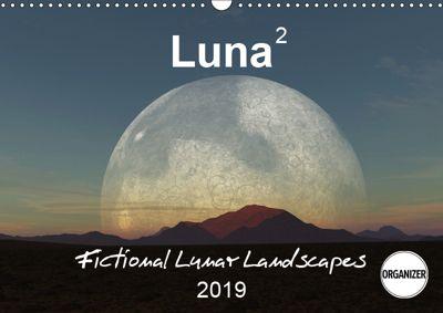 Luna 2 - fictional lunar landscapes (Wall Calendar 2019 DIN A3 Landscape), Linda Schilling