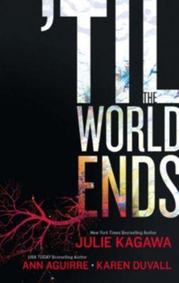 Luna: Till The World Ends: Dawn of Eden / Thistle & Thorne / Sun Storm (Luna), Ann Aguirre, Julie Kagawa, Karen Duvall