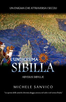 L'Undicesima Sibilla, Michele Sanvico