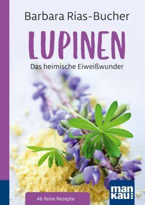 Lupinen - Dr. Barbara Rias-Bucher |