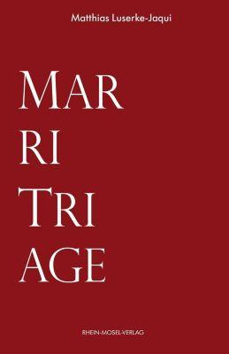 Luserke-Jaqui, M: MarriTriage - Matthias Luserke-Jaqui |