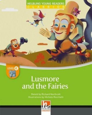 Lusmore and the Fairies, Class Set