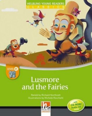 Lusmore and the Fairies, mit 1 CD-ROM/Audio-CD