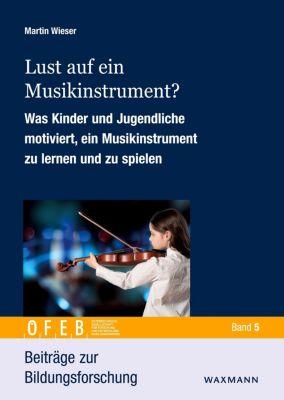 Lust auf ein Musikinstrument? - Martin Wieser pdf epub