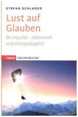 Lust auf Glauben, Stefan Schlager
