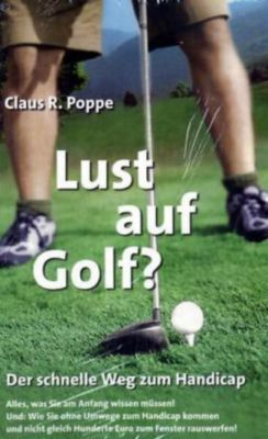 Lust auf Golf?, Claus R. Poppe