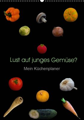 Lust auf junges Gemüse? (Wandkalender 2019 DIN A2 hoch), Christoph Ebeling