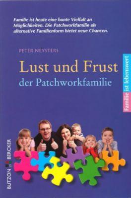 Lust und Frust der Patchwork-Familie, Peter Neysters