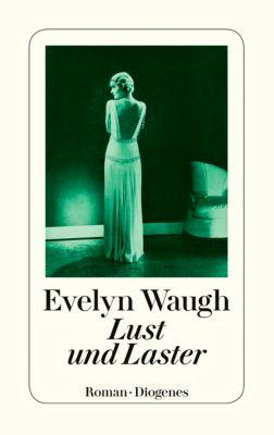 Lust und Laster - Evelyn Waugh |