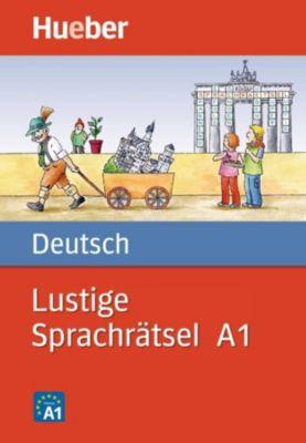 Lustige Sprachrätsel Deutsch A1, Katrin Titz, Almuth Bartl