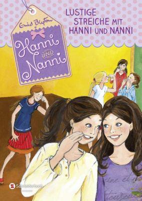 Lustige Streiche mit Hanni und Nanni, Enid Blyton