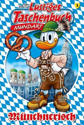 Lustiges Taschenbuch Mundart - Münchnerisch, Walt Disney