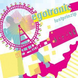 Lustprinzip (Reissue), Egotronic