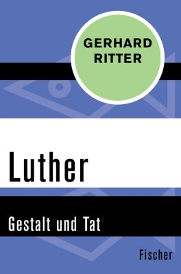 Luther, Gerhard Ritter