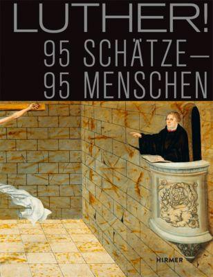 Luther! 95 Schätze - 95 Menschen -  pdf epub
