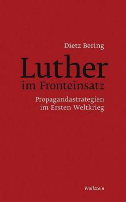 Luther im Fronteinsatz, Dietz Bering