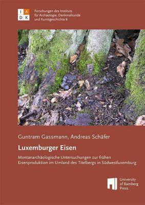 Luxemburger Eisen, Guntram Gassmann, Andreas Schäfer