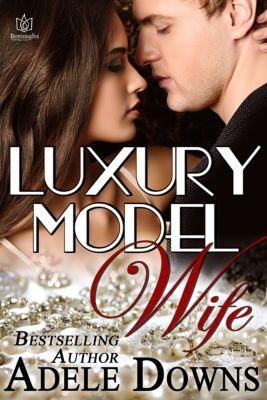 Luxury Model Wife, Adele Downs