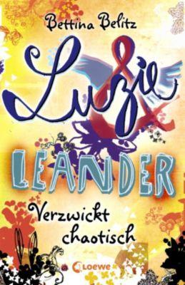 Luzie & Leander: Luzie & Leander 3 - Verzwickt chaotisch, Bettina Belitz