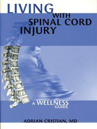 Lving with Spinal Cord Injury, Adrian Cristian