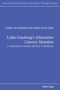 Lydia Ginzburg's Alternative Literary Identities