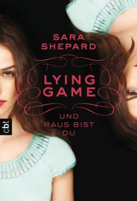 Lying Game Band 1: Und raus bist du, Sara Shepard