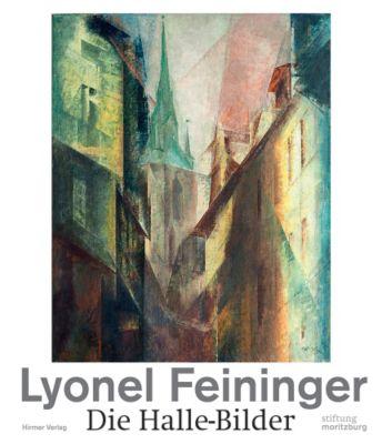 Lyonel Feininger, Die Halle-Bilder