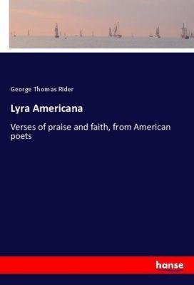 Lyra Americana, George Thomas Rider