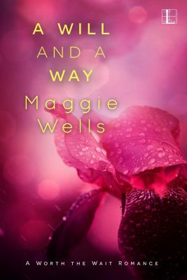 Lyrical Press: A Will and a Way, Maggie Wells