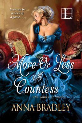 Lyrical Press: More or Less a Countess, Anna Bradley