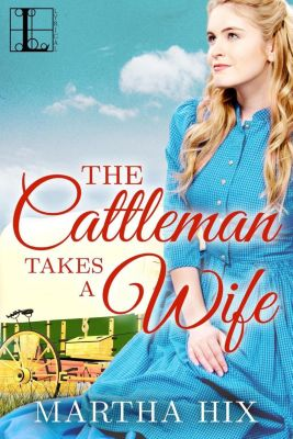 Lyrical Press: The Cattleman Takes a Wife, Martha Hix